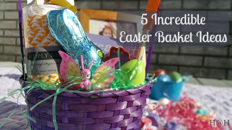 Top 5 Easter Basket Ideas & Easter Gifts For Children