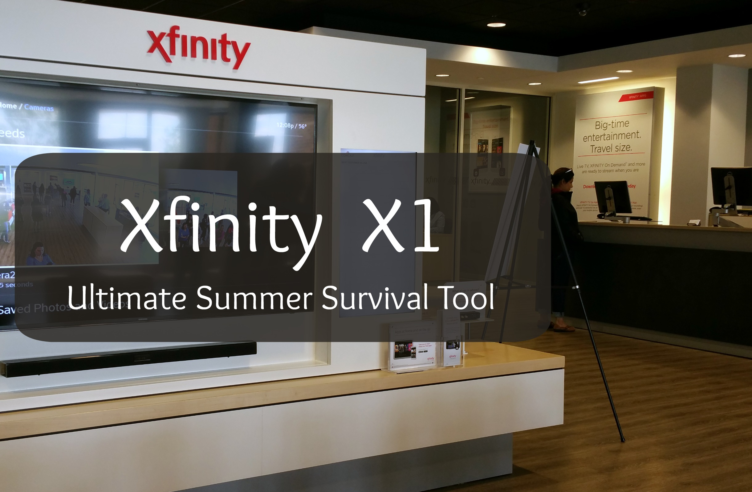 Xfinity: The Ultimate Tool for Surviving between Summer Camps
