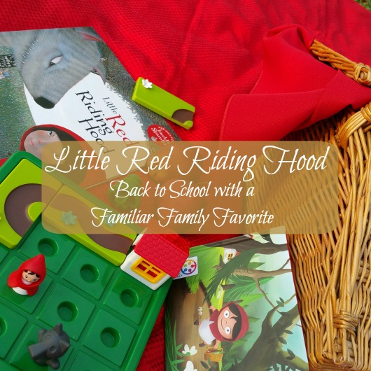 Back To School with a Classic Tale: Little Red Riding Hood